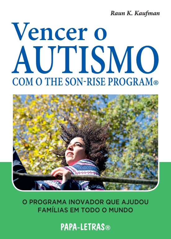 Vencer o Autismo - com o The Son-Rise Program®